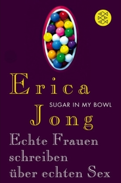 Image de Jong, Erica: Sugar in My Bowl