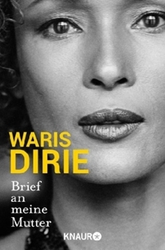 Image de Dirie, Waris: Brief an meine Mutter