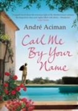 Bild von Aciman, André: Call Me by Your Name (eBook)