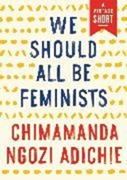 Image de Adichie, Chimamanda Ngozi: We Should All be Feminists (eBook)