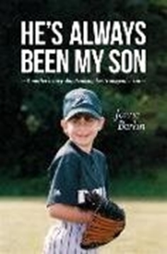 Image de Barkin, Janna: He's Always Been My Son (eBook)