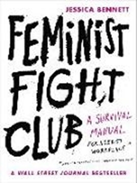 Bild von Bennett, Jessica: Feminist Fight Club (eBook)