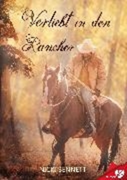 Image de Bennett, Nicki: Verliebt in den Rancher (eBook)