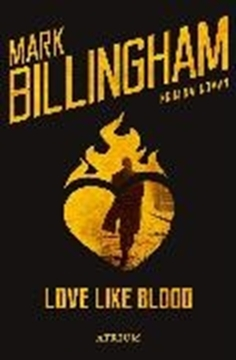 Image de Billingham, Mark: Love like blood (eBook)