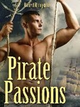 Image de Bringston, Robert: Pirate Passions (eBook)