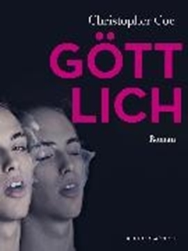Image de Coe, Christopher: Göttlich (eBook)