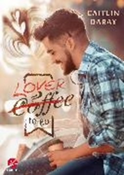 Bild von Daray, Caitlin: Lover to go (eBook)