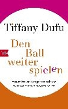 Image de Dufu, Tiffany: Den Ball weiterspielen (eBook)