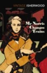 Bild von Isherwood, Christopher: Mr. Norris Changes Trains (eBook)