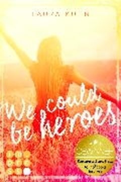 Image de Kuhn, Laura: We could be heroes (eBook)