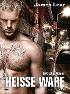 Image de Lear, James: Heisse Ware (eBook)