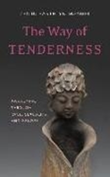 Image de Manuel, Zenju Earthlyn: The Way of Tenderness: Awakening Through Race, Sexuality, and Gender (eBook)