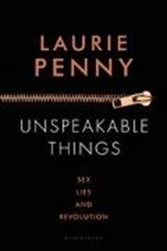 Bild von Penny, Laurie: Unspeakable Things (eBook)