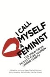 Bild von Pepe, Victoria: I Call Myself A Feminist (eBook)