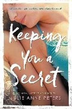 Bild von Peters, Julie Anne: Keeping You a Secret (eBook)