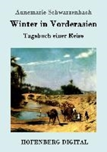 Image sur Schwarzenbach, Annemarie: Winter in Vorderasien (eBook)