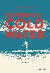 Image sur Surmann, Volker: Extremely Cold Water (eBook)