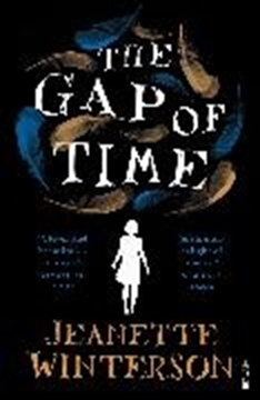 Image de Winterson, Jeanette: The Gap in Time or, The Winter's Tale (eBook)