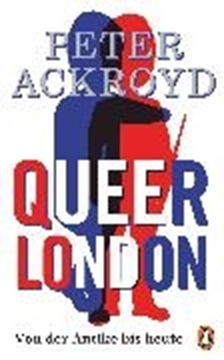 Image de Ackroyd, Peter: Queer London (eBook)