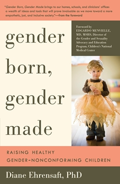 Image de Ehrensaft, Diane: Gender Born, Gender Made (eBook)