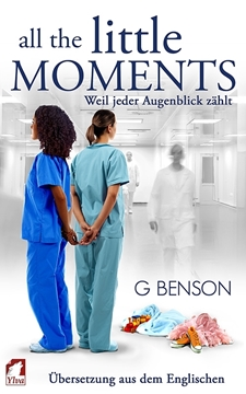 Image de Benson, G: All the Little Moments 1 - Weil jeder Augenblick zählt (eBook)