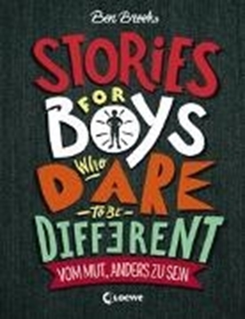 Image de Brooks, Ben: Stories for Boys who dare to be different - Vom Mut, anders zu sein
