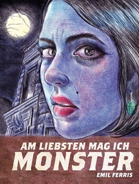 Image de Ferris, Emil: Am liebsten mag ich Monster - Band 1
