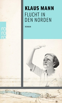 Image de Mann, Klaus: Flucht in den Norden (eBook)