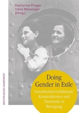 Bild von Prager, Katharina (Hrsg.): Doing Gender in Exile