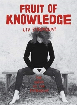 Image de Strömquist, Liv: Fruit of Knowledge