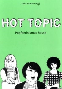 Image de Eismann, Sonja (Hrsg.): Hot Topic