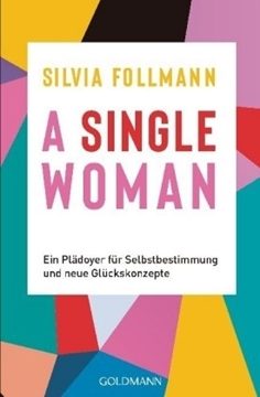 Bild von Follmann, Silvia: A Single Woman
