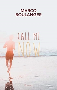 Bild von Boulanger, Marco: Call me now (eBook)
