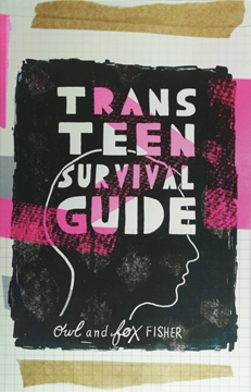 Image de Fisher, Fox: Trans Teen Survival Guide