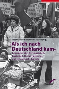 Image de International Women* Space e. V. (Hrsg.): Als ich nach Deutschland kam