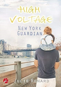Bild von Renard, Julie: High Voltage: New York Guardian