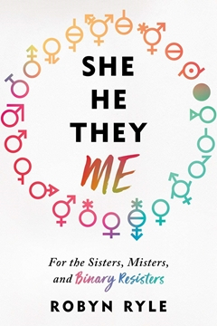 Image de Ryle, Robyn: She/He/They/Me