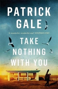 Image sur Gale, Patrick: Take Nothing With You