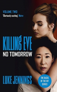 Image sur Jennings, Luke: Killing Eve - No Tomorrow