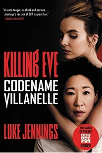 Image sur Jennings, Luke: Killing Eve - Codename Villanelle