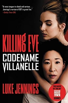 Image de Jennings, Luke: Killing Eve - Codename Villanelle (eBook)