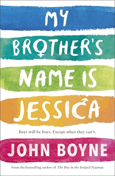Bild von Boyne, John: My Brother's Name is Jessica (eBook)