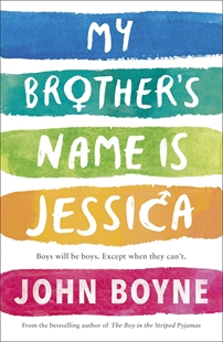 Image sur Boyne, John: My Brother's Name is Jessica