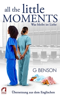 Image sur Benson, G: All the Little Moments 2 - Was bleibt ist Liebe