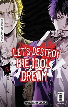 Bild von Tanaka, Marumero: Let's destroy the Idol Dream 03
