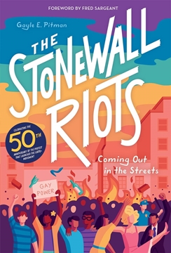 Image de Pitman, Gayle: The Stonewall Riots - Coming Out in the Streets