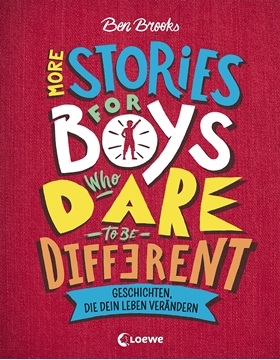 Image de Brooks, Ben: More Stories for Boys Who Dare to be Different - Geschichten, die dein Leben verändern
