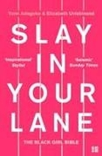 Bild von Adegoke, Yomi: Slay In Your Lane