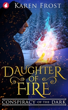 Bild von Frost, Karen: Daughter of Fire - Conspiracy of the Dark