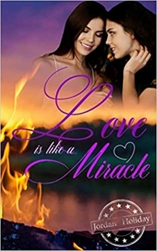 Bild von Holiday, Jordan: Love is like a Miracle